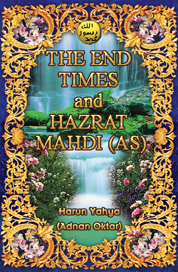 Read or download The End Times and Hazrat Mahdi (as)