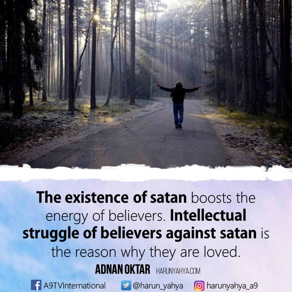 Satan Devastates Human Beings By Instilling The Most