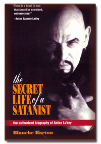 secret life of a satanist,Anton Lavey